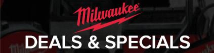 Milwaukee Deals & Specials